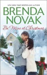Be Mine at Christmas: Just like the Ones We Used to KnowOn a Snowy ChristmasA Dundee Christmas - Brenda Novak