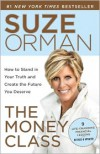 The Money Class: Learn to Create Your New American Dream - Suze Orman