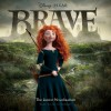 Brave: The Junior Novelization - Disney Press, Lucy Rayner