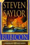 Rubicon  - Steven Saylor