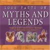 1000 Facts On Myths &Amp; Legends - Unknown Author 351