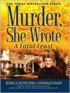 A Fatal Feast - Jessica Fletcher, Donald Bain