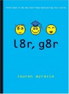 l8r, g8r - Lauren Myracle