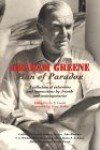 Graham Greene: Man of Paradox - Graham Greene, A.F. Cassis