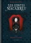 Les contes macabres - Edgar Allan Poe, Benjamin Lacombe, Charles Baudelaire