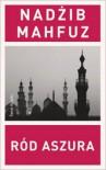 Ród Aszura - Nadżib Mahfuz