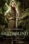 Silverblind - Tina Connolly