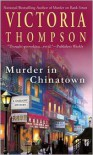 Murder In Chinatown  - Victoria Thompson