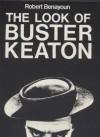 The Look of Buster Keaton - Robert Benayoun, Randall Conrad