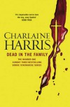 Dead in the Family: A True Blood Novel (Sookie Stackhouse 10) - Charlaine Harris