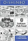 Oishinbo, Volume 7 - Izakaya: Pub Food - Tetsu Kariya, Akira Hanasaki