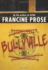 Bullyville - Francine Prose