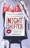 Nightshifted: Visite bei Vollmond - Cassie Alexander