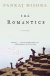 The Romantics - Pankaj Mishra