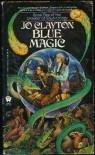 Blue Magic - Jo Clayton