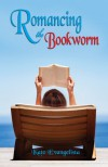 Romancing the Bookworm - Kate Evangelista