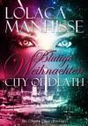 City of Death - Blutige Weihnachten - Lolaca Manhisse