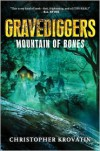 Gravediggers: Mountain of Bones - Christopher Krovatin