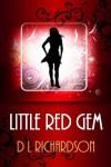 Little Red Gem - D.L. Richardson