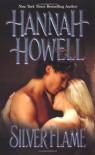 Silver Flame (Zebra Historical Romance) - Hannah Howell