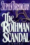 Rothman Scandal: A Novel - Stephen Birmingham