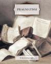 Pragmatism - William James