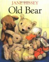 Old Bear - Jane Hissey