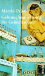 Gebrauchsanweisung für Griechenland - Martin Pristl