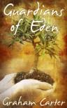 Guardians of Eden - Graham Carter