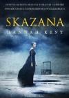 Skazana - Hannah Kent