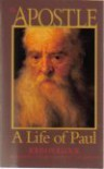 The Apostle : A Life of Paul - John Charles Pollock