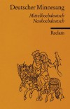 Deutscher Minnesang: (1150 1300) - Friedrich Neumann