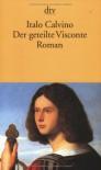 Der geteilte Visconte - Italo Calvino, Oswalt von Nostitz