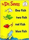 One Fish, Two Fish, Red Fish, Blue Fish (Beginner Books) - Dr. Seuss