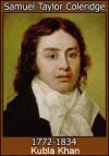 Kubla Khan - Samuel Taylor Coleridge