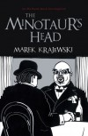The Minotaur's Head: An Eberhard Mock Investigation - Marek Krajewski