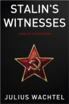 Stalin's Witnesses - Julius Wachtel
