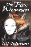 The Fox Woman - Kij Johnson