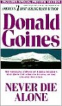 Never Die Alone - Donald Goines