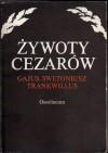 Żywoty cezarów - Gajus Swetoniusz Trankwillus