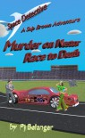 Murder on Nestor - Race to Death - Pj Belanger