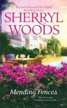 Mending Fences - Sherryl Woods