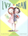 Ivy and Bean (Ivy and Bean, #1) - Annie Barrows, Sophie Blackall