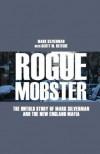 Rogue Mobster - Mark Silverman, Scott M Deitche, Author
