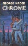 Chrome - George Nader