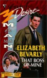 That Boss of Mine (Man of the Month) (Silhouette Desire, #1231) - Elizabeth Bevarly