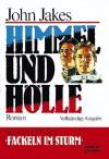 Himmel Und Hölle - John Jakes, Werner Waldhoff