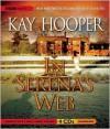 In Serena's Web - Kay Hooper, Emily Woo Zeller