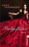 Ballgeflüster (Die Prinzessinnen von New York, #2) - Anna Godbersen