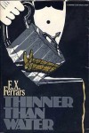 Thinner Than Water - E.X. Ferrars